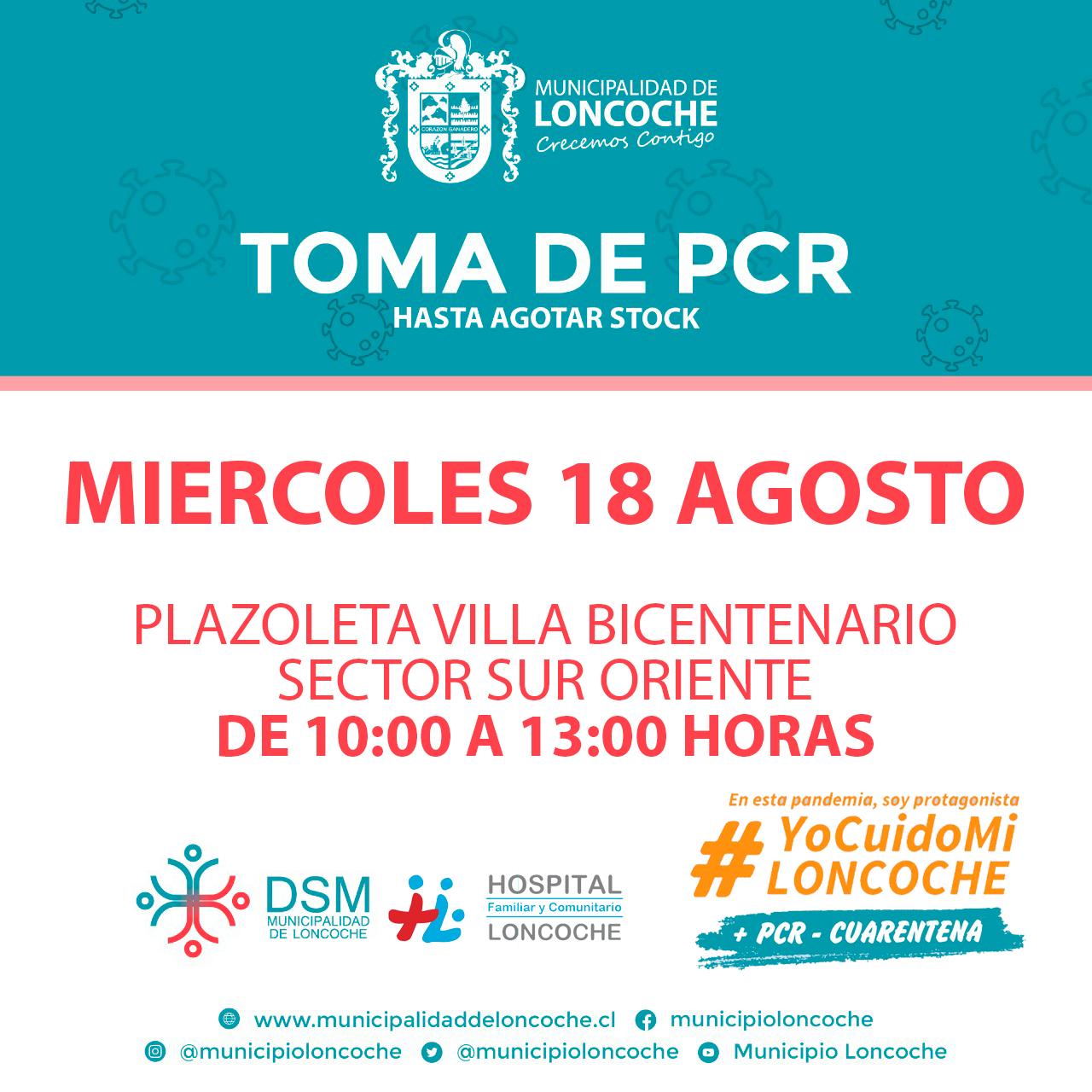 ¡HOY TOMA DE PCR SECTOR SUR-ORIENTE DE LONCOCHE!